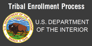Tribal Enrollment Process